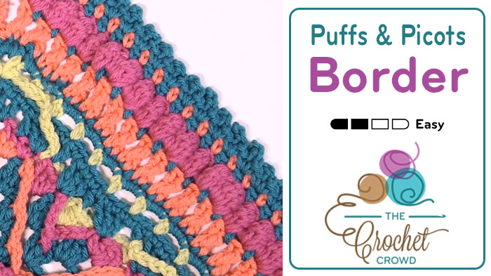 Crochet Puffs and Picots Border Pattern