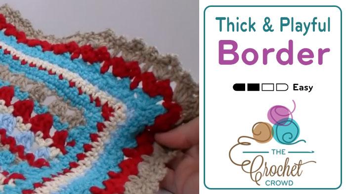 Crochet Thick & Fun Border Pattern