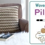 Crochet Woven Pillow + Tutorial