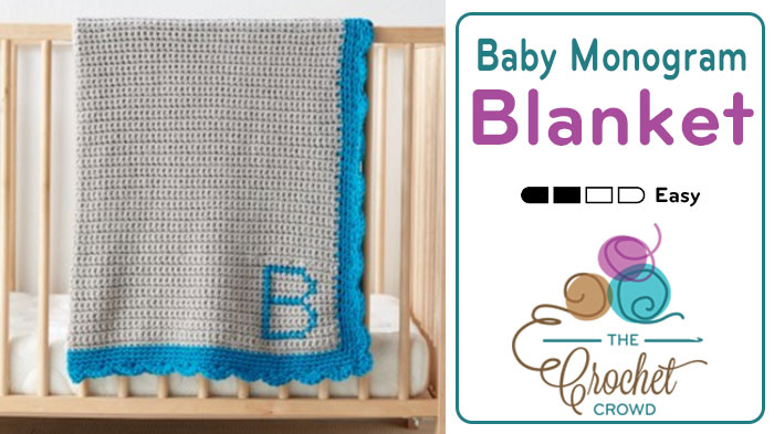 Crochet Baby Monogram Blanket