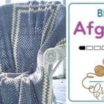 Crochet Blue Afghan + Tutorial