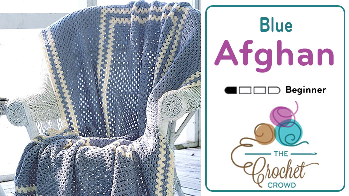 Crochet Blue Granny Afghan for Beginners