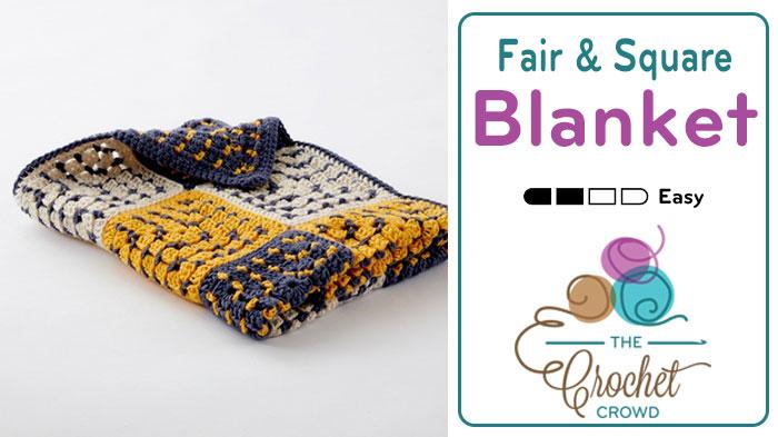 Crochet Fair & Square Blanket