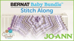 Jo-Ann Bernat Baby Bundle Stitch Along