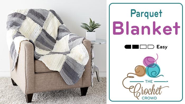 Crochet Parquet Blanket Pattern