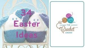 Crochet Easter Project Ideas