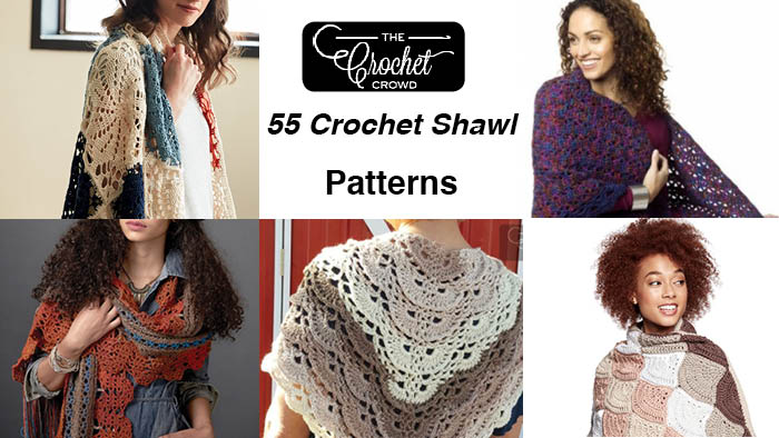 55 Crochet Shawl Patterns | The Crochet Crowd
