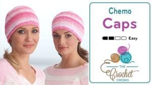 Crochet Chemo Caps