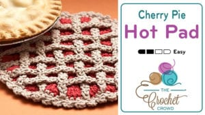 Crochet Cherry Pie Hot Pad