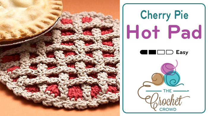 Crochet Cherry Pie Hot Pad Pattern + Tutorial