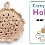 Crochet Cherry Pie Pot Holder + Tutorial