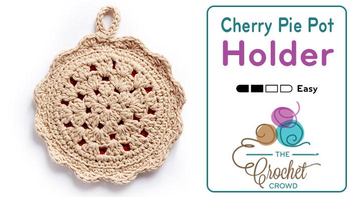 Crochet Cherry Pie Pot Holder + Tutorial