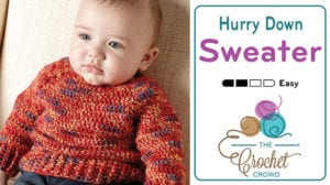 Crochet Hurry Down Baby Sweater