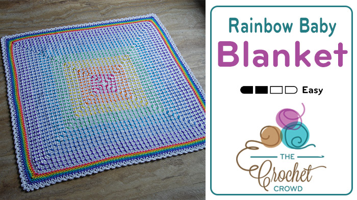 Crochet Rainbow Baby Blanket Pattern The Crochet Crowd