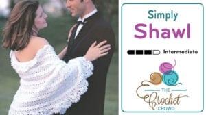 Crochet Simply Shawl