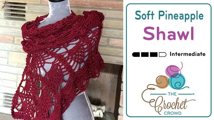 Crochet Pineapple Shawl Pattern