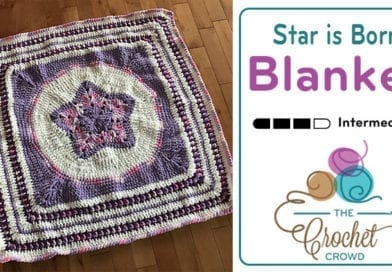 Crochet Star is Born Baby Blanket