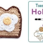 Crochet Toast & Egg Pot Holder + Tutorial