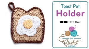 Crochet Toast and Egg Pot Holder