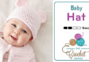 Crochet Easy Baby Hat with Teddy Bear Ears + Tutorial