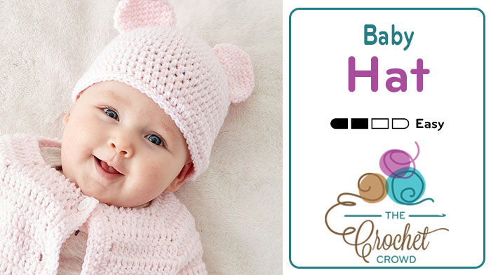 3913c39ee4c Crochet Easy Baby Hat with Teddy Bear Ears + Tutorial