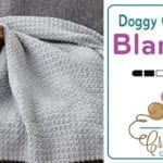 Crochet Doggy Comfort Blanket Pattern + Tutorial
