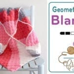 Crochet Geometric Baby Blanket + Tutorial