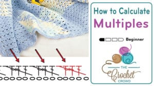 How to Calculate Stitch Multiples with Crochet