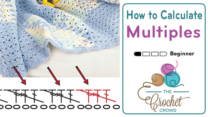 Multiples of Crochet Pattern + Tutorial