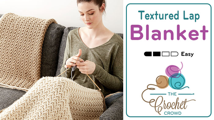 Crochet Textured Lap Blanket