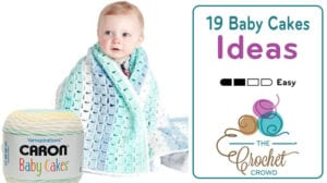 19 Caron Baby Cakes Crochet Projects