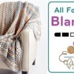 Crochet All For One Blanket + Tutorial