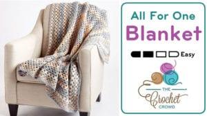 Crochet All For One Blanket
