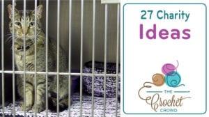 Crochet Charity Patterns + Ideas