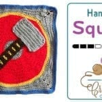 Crochet Hammer Action Square + Tutorial