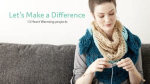 Let's Make A Difference Charity Crochet and Knit Lookbook