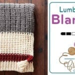 Crochet Lumberjack Blanket + Tutorial