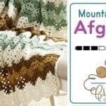 Crochet Mountain Mist Afghan + Tutorial