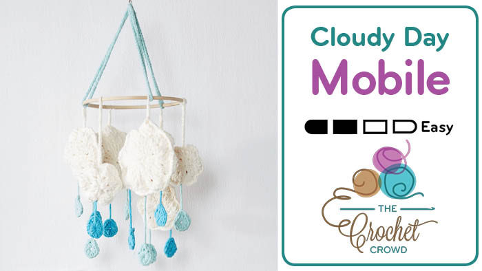 Crochet Cloudy Day Mobile Pattern + Tutorial