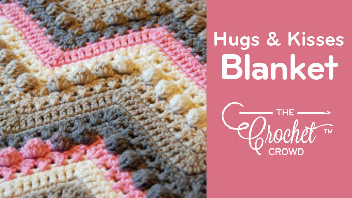 Crochet Hugs Kisses Blanket