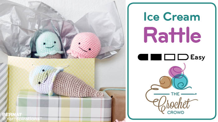 Crochet Ice Cream Rattle