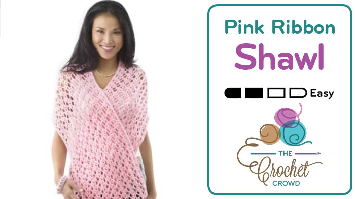 Crochet Pink Ribbon Shawl