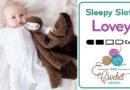 Crochet Sleepy Sloth Lovey + Tutorial