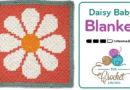 Crochet C2C Daisy Baby Blanket