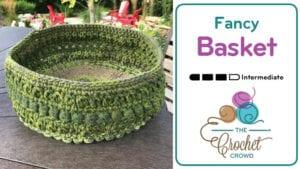 Crochet Fancy Basket