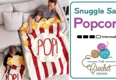 Crochet Popcorn Box Snuggle Sack + Tutorial