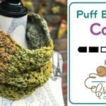 Crochet Puff Braided Cowl + Tutorial
