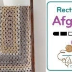 Crochet Rectangle Granny Afghan + Tutorial