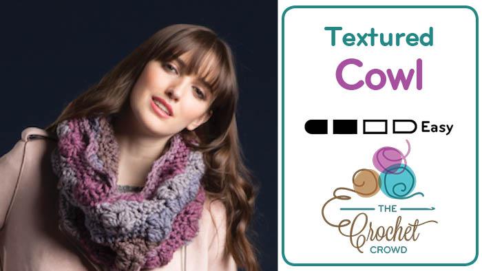 Crochet Textured Cowl Pattern
