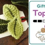 Crochet Leaf Gift Tag Topper + Tutorial